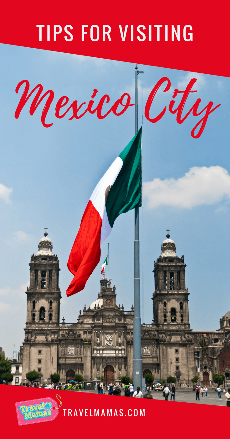Tips for visiting Mexico City for the First Time