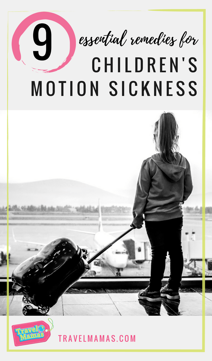 9 Ways to Prevent or Avoid Motion Sickness in Children and Adults When Traveling