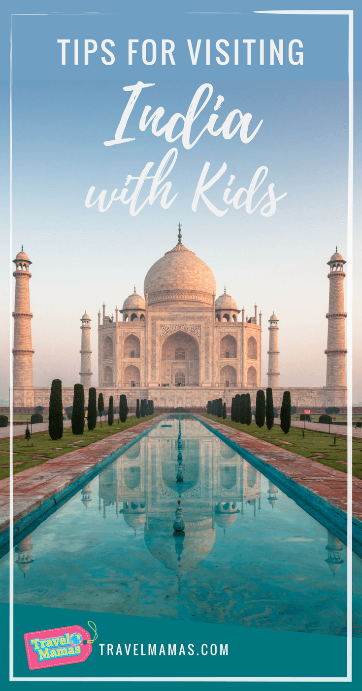 9 Tips for India with Kids from an Expert