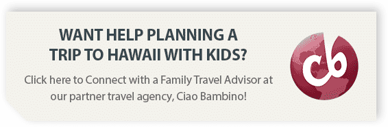 Get help planning your trip to Oahu with kids from our travel partner, Ciao Bambino