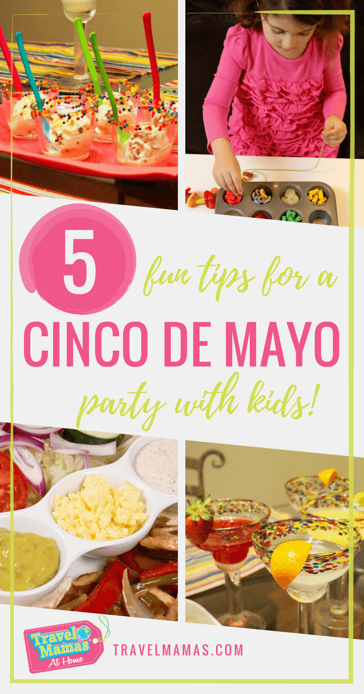 5 Fun Tips for a Cinco de Mayo party with kids!