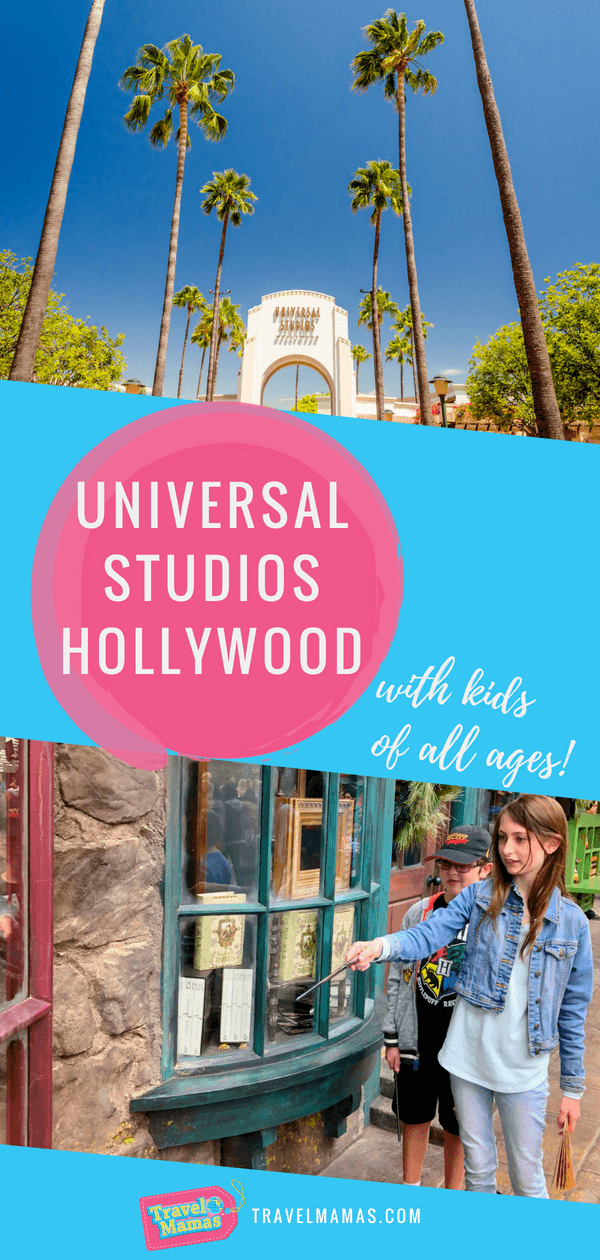 Universal Studios Hollywood with kids of all ages!