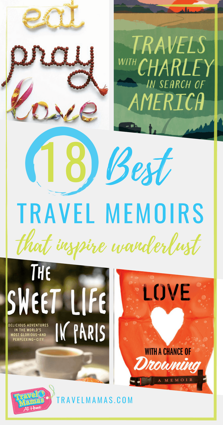 18 Best Travel Memoirs that Inspire Wanderlust ~ Recommended by Travel Bloggers