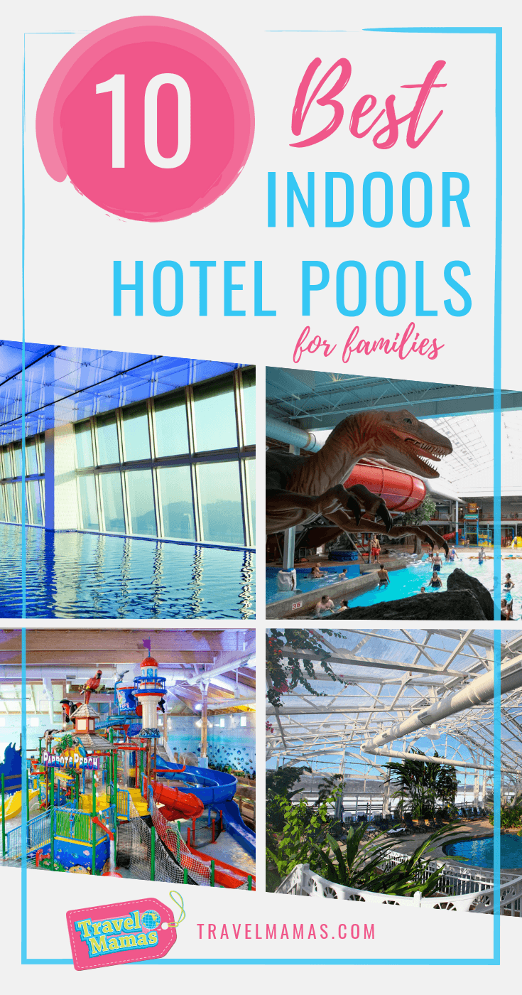 10 Best Indoor Hotel Pools for Families