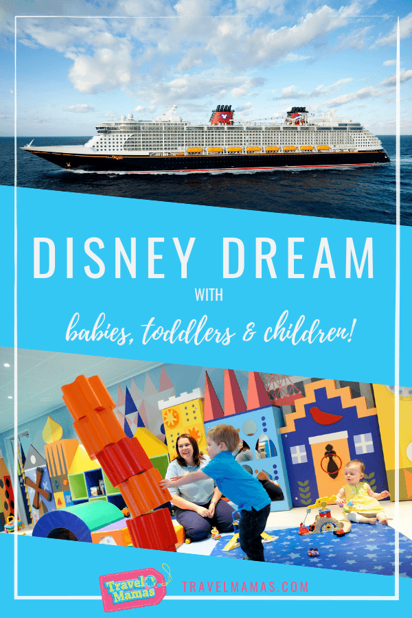 Expert Tips for Sailing Disney Dream with Babies, Toddlers & Children