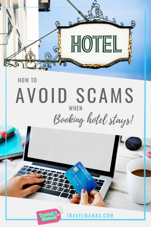 How to avoid scams when booking hotel stays!