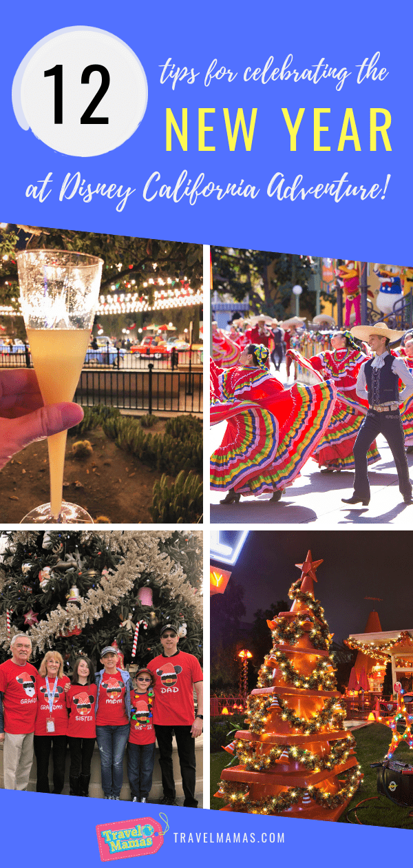 12 Tips for Celebrating New Year's Eve at Disney California Adventure Park