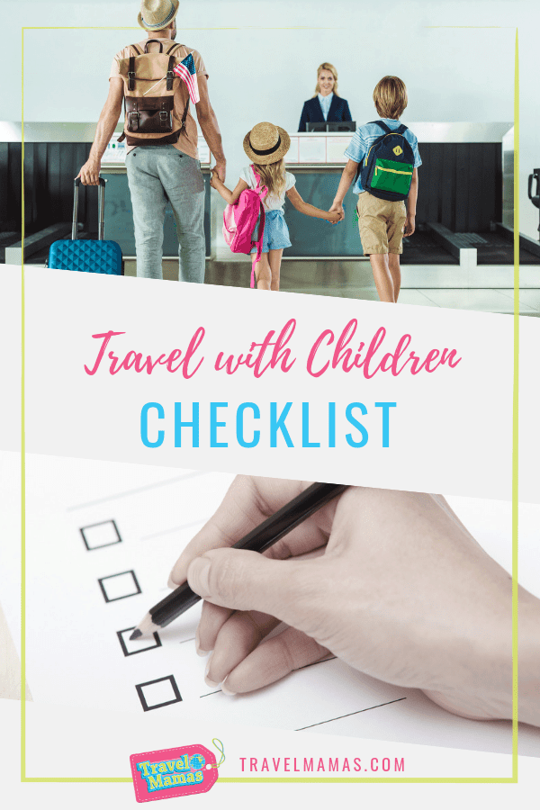Travel with Children Checklist ~ TravelMamas.com