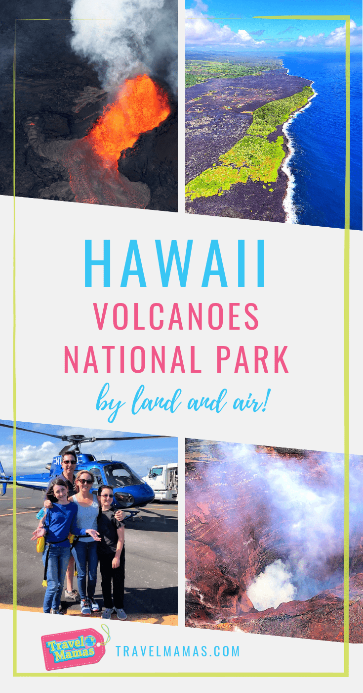 Hawai'i Volcanoes National Park with Kids by Helicopter and by Land