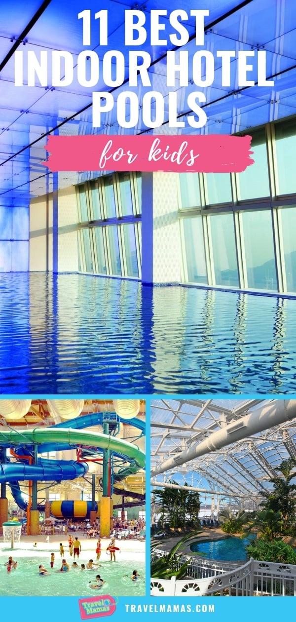 11 Best Hotels with Indoor Pools