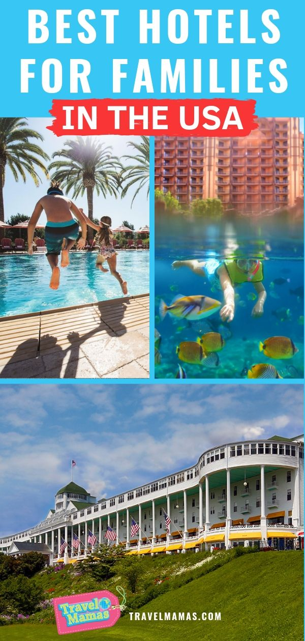 Best Hotels for Families in the USA