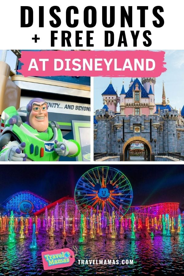 Disneyland Discounts and Free Days