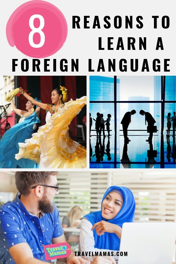 Reasons to Learn a Foreign Language