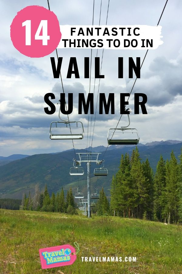 14 Things to Do in Vail in Summer