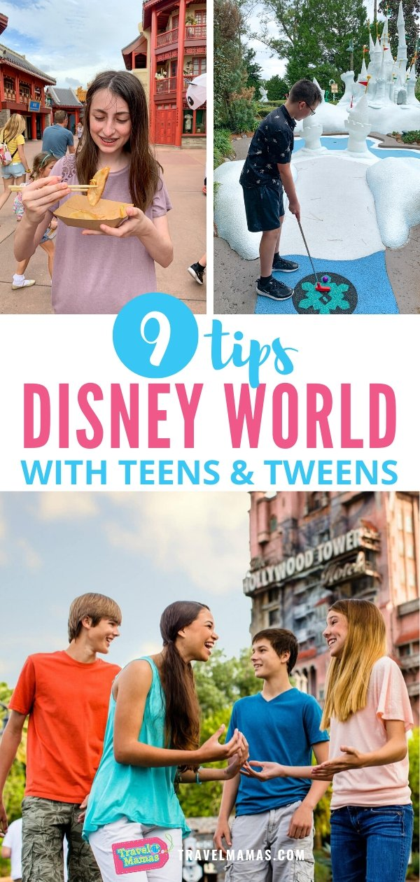 Tips for Visiting Disney World with Teens and Tweens