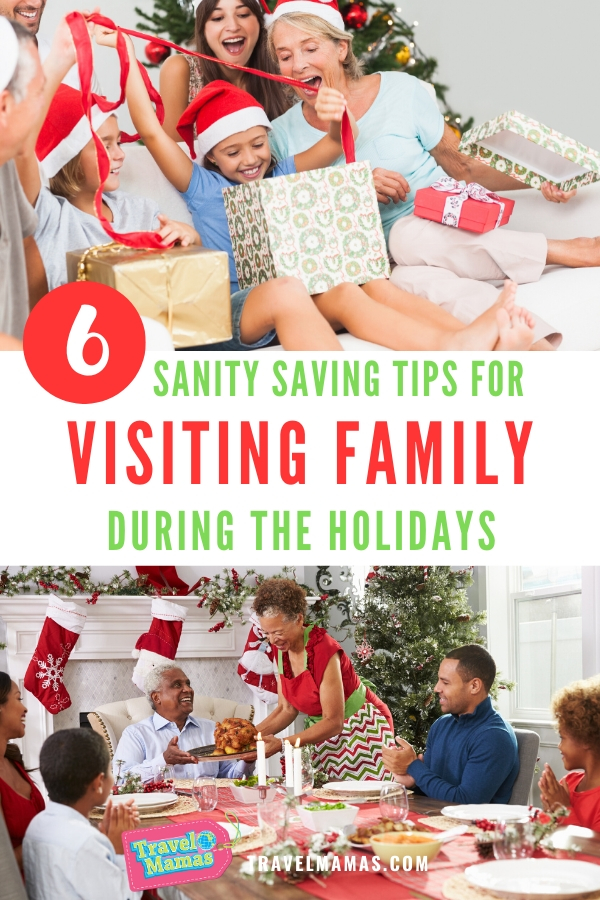 6 Sanity Saving Tips for Visiting Family During the Holidays