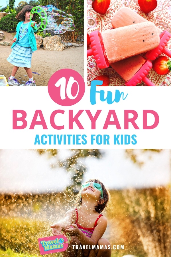 10 Fun Things to Do in Your Backyard with Kids