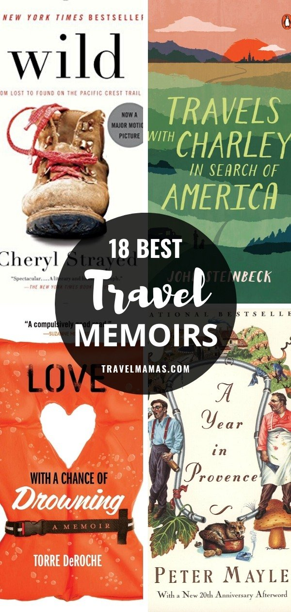 18 Best Travel Memoirs to Inspire Wanderlust