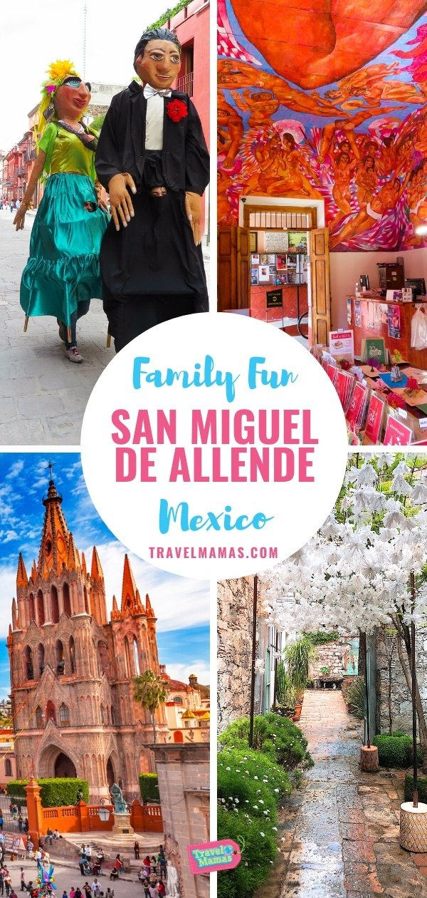 San Miguel de Allende, Mexico with Kids