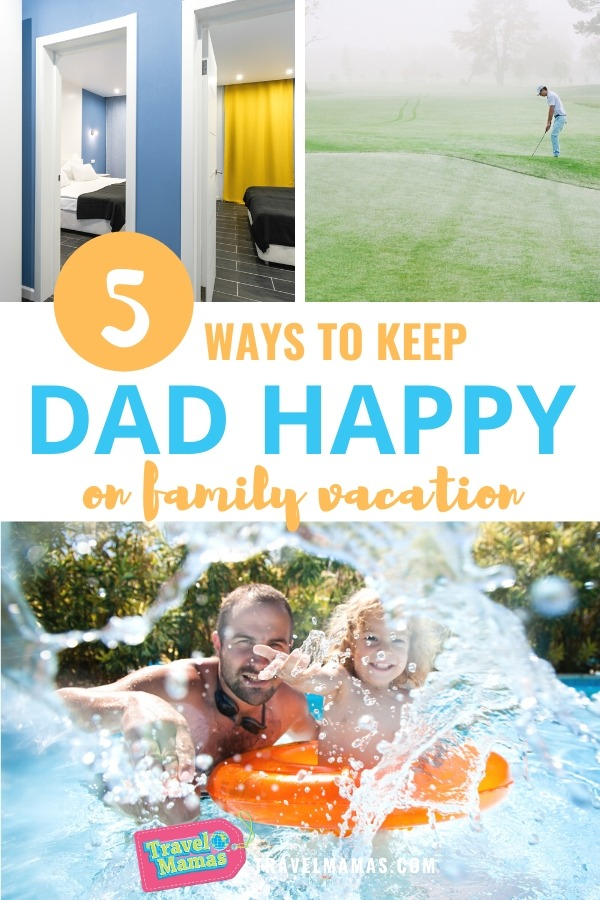 5 Dad Vacation Tips for Happy Family Travel