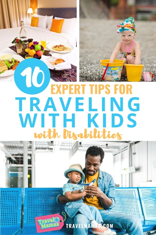10 Tips for Traveling with Kids Who Have Disabilities