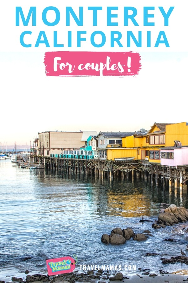 Monterey California for Couples