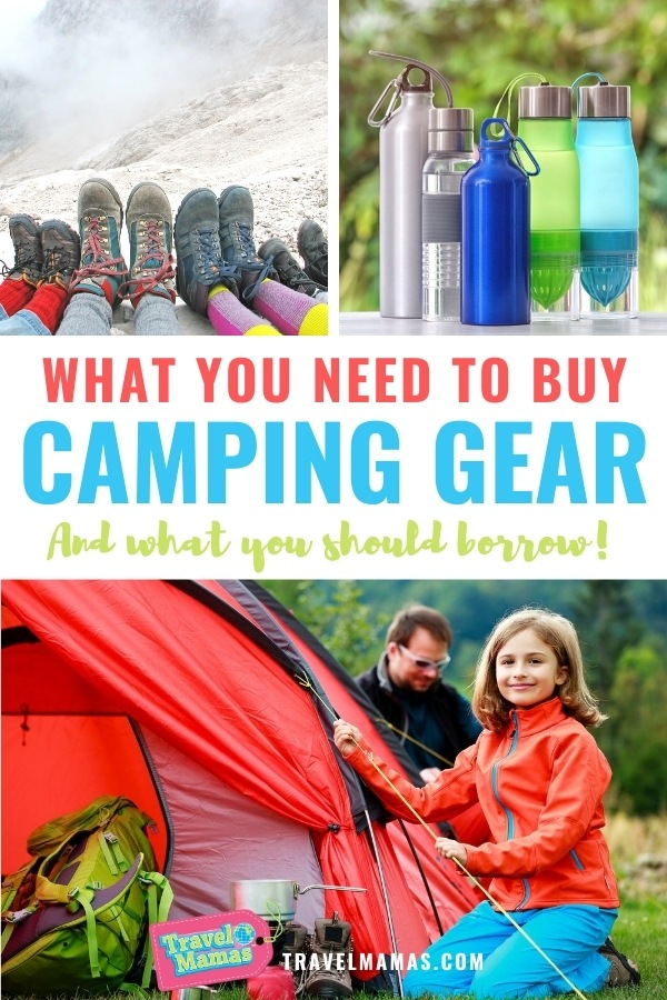 What Camping Gear You Need to Buy for Your First Camping Trip and What You Can Borrow