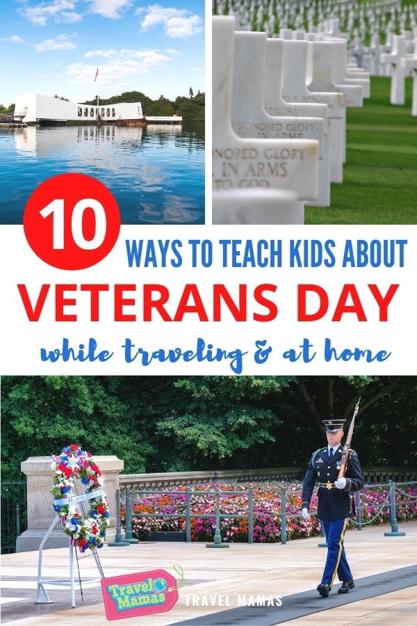 Teach the Meaning of Veterans Day and Remembrance Day Through Travel and at Home