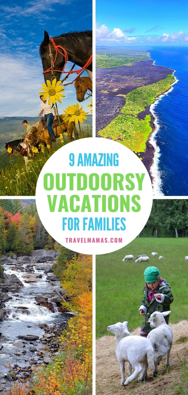 9 Amazing Outdoorsy Vacations for Families
