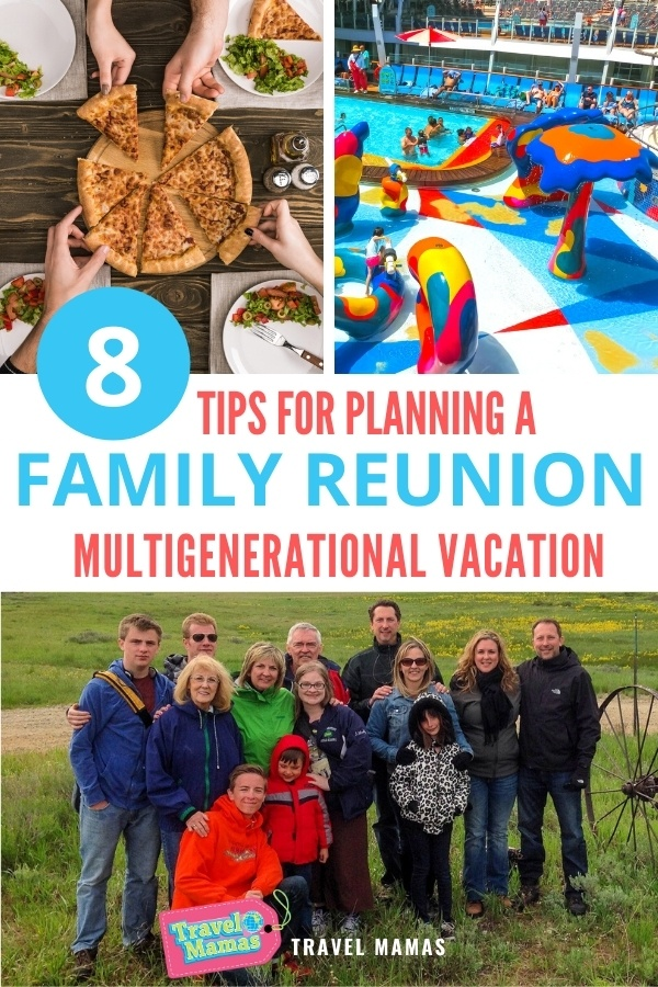 Tips for Planning a Family Reunion Multigenerational Vacation