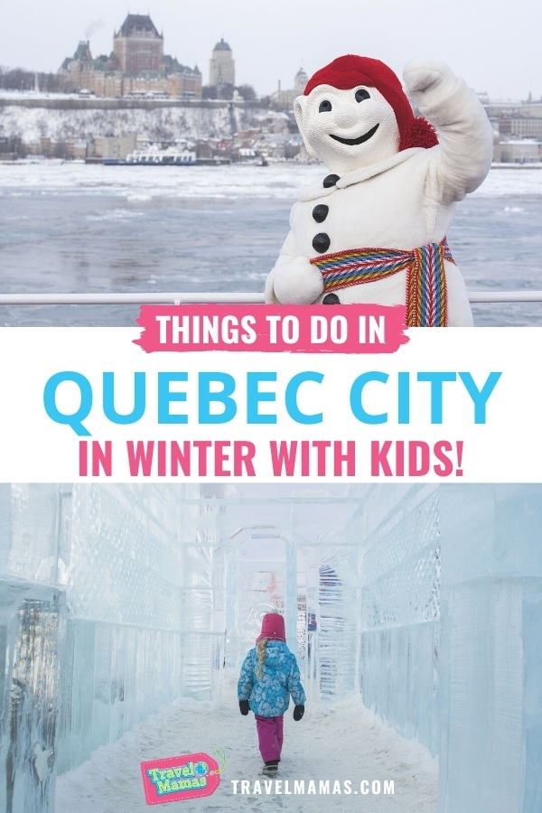 Things to Do in Quebec City in Winter with Kids