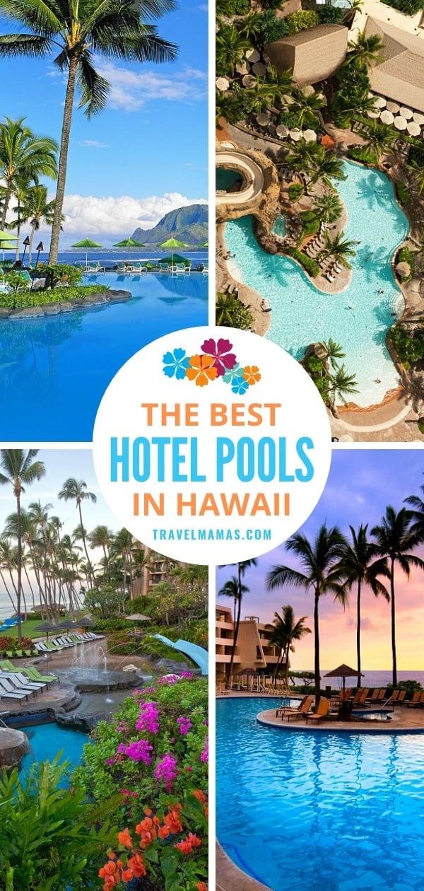 Best Hotel Pools in Hawaii